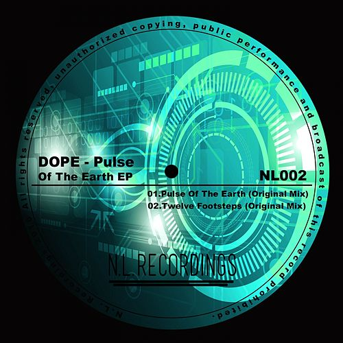 Play & Download Pulse Of The Earth - Single by Dope | Napster