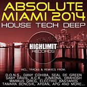 Play & Download Absolute Miami 2014: House Tech Deep - EP by Various Artists | Napster