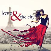 Love & the city by Various Artists