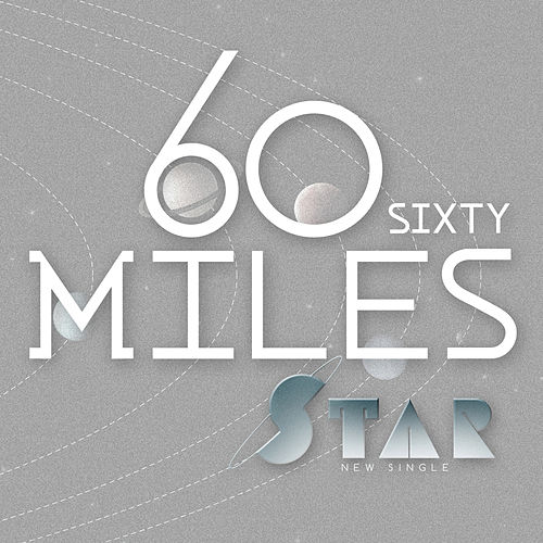 Star by Sixty Miles