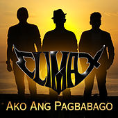 Ako Ang Pagbabago by Climax