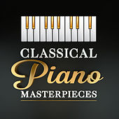 Classical Piano Masterpieces by Charlie Bennett