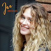 Play & Download Decisió by J.U. | Napster
