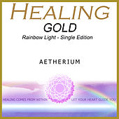 Healing Gold - Rainbow Light by Aetherium
