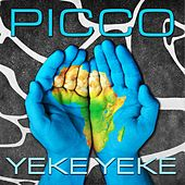 Play & Download Yeke Yeke (2K16) by Picco | Napster