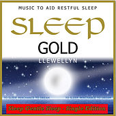 Sleep Gold - Sleep Gentle Sleep by Llewellyn