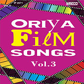 Oriya Film Songs, Vol. 3 by Various Artists