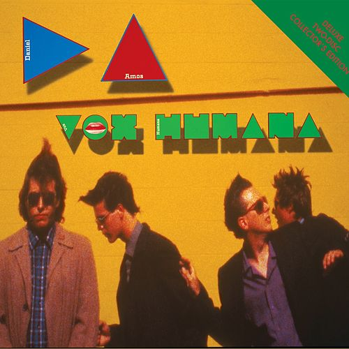Play & Download Vox Humana (Deluxe Edition) by Daniel Amos | Napster