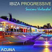 Ibiza Progressive Sessions Unleashed by Various Artists