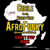 Play & Download AfroFunky (Musica per l'Africa) (Kuerty Uyop Remix) by Cecile | Napster