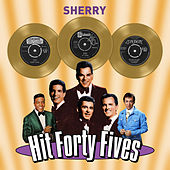 Sherry - Hit Forty Fives von Various Artists