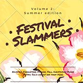 Play & Download Festival Slammers, Vol. 2 (Summer Edition) by Various Artists | Napster