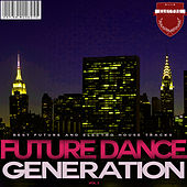 Future Dance Generation, Vol. 3 by Various Artists