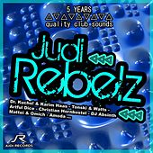Play & Download 5 Years Quality Club Sounds: Judi Rebelz by Various Artists | Napster