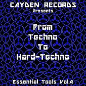 Play & Download From Techno to Hardtechno: Essential Tools, Vol. 4 by Various Artists | Napster