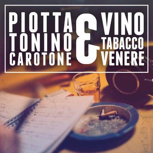 Vino Tabacco & Venere di Piotta