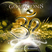 Play & Download Goa Moon, Vol. 8 by Various Artists | Napster