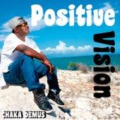 Positive Vision by Chaka Demus