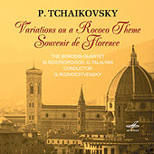 Piotr Ilyich Tchaikovsky: Variations on a Rococo Theme & Souvenir De Florence by Various Artists