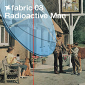 Play & Download fabric 08: Radioactive Man by Various Artists | Napster