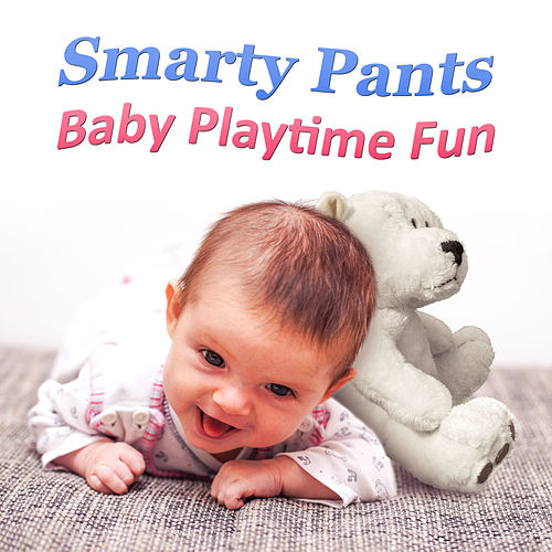 Play & Download Smarty Pants: Baby Playtime Fun – Classical Bach Music for Babies, Einstein's Generation, Bright Mind Kids by Classical Music Songs | Napster