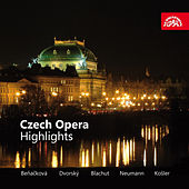 Play & Download Czech Opera Highlights by Various Artists | Napster
