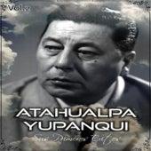 Play & Download Atahualpa Yupanqui - Sus Primeros Éxitos, Vol. 2 by Atahualpa Yupanqui | Napster