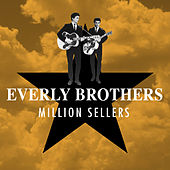 Million Sellers von The Everly Brothers