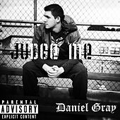 Play & Download Judge Me by Daniel Gray | Napster