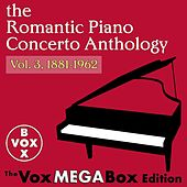The Romantic Piano Concerto Anthology, Vol. 3, 1881-1962 [The VoxMegaBox Edition] by Various Artists