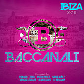 Play & Download Baccanali Ibiza 2K16 by Various Artists | Napster