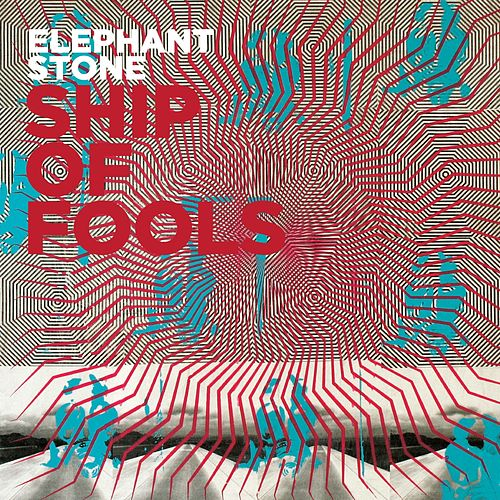 Play & Download Ship of Fools by Elephant Stone | Napster