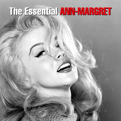 Play & Download The Essential Ann-Margret by Ann-Margret | Napster
