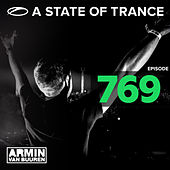 A State Of Trance Episode 769 by Various Artists