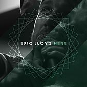 Play & Download Here by Epiclloyd | Napster