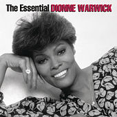 The Essential Dionne Warwick - The Arista Years von Dionne Warwick