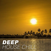 Deep House Chill – Chilled, Knox House, Cafe Del Mar von Good Energy Club