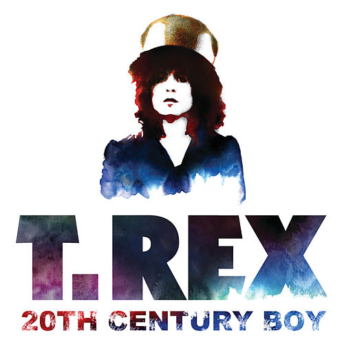 Play & Download 20th Century Boy by T. Rex | Napster