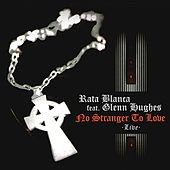 No Stranger to Love (Live) [feat. Glenn Hughes] by Rata Blanca
