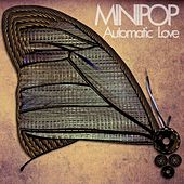 Play & Download Automatic Love by Minipop | Napster