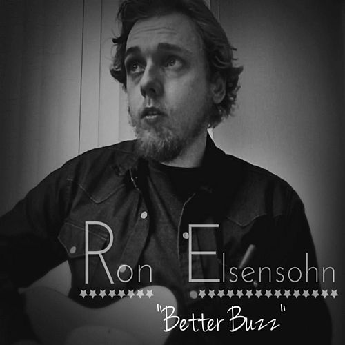 Play & Download Better Buzz by Ron Elsensohn | Napster
