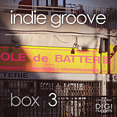Indie Groove Box, Vol. 3 by Various Artists