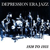 Play & Download Depression Era Jazz 1920 To 1935 by Various Artists | Napster