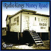 Play & Download Money Road by The Radio Kings | Napster