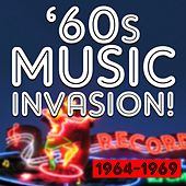 Play & Download 60s Music Invasion! 1964 to 1969 by Various Artists | Napster