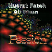 Play & Download Passion by Nusrat Fateh Ali Khan | Napster