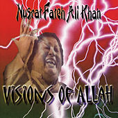 Play & Download Visions Of Allah by Nusrat Fateh Ali Khan | Napster