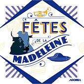 Play & Download Fêtes de la Madeleine by Various Artists | Napster
