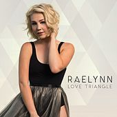 Love Triangle by RaeLynn
