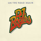 On the Road Again by DJ Rogers